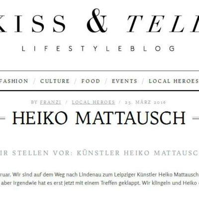 Kiss and Tell, Local Heroes, Wir stellen vor: Künstler Heiko Mattausch